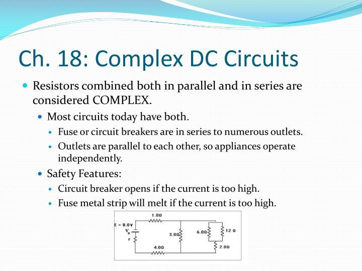 Ch. 18: Complex DC Circuits