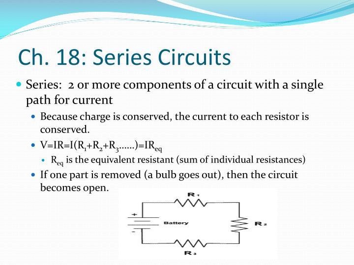 Ch. 18: Series Circuits