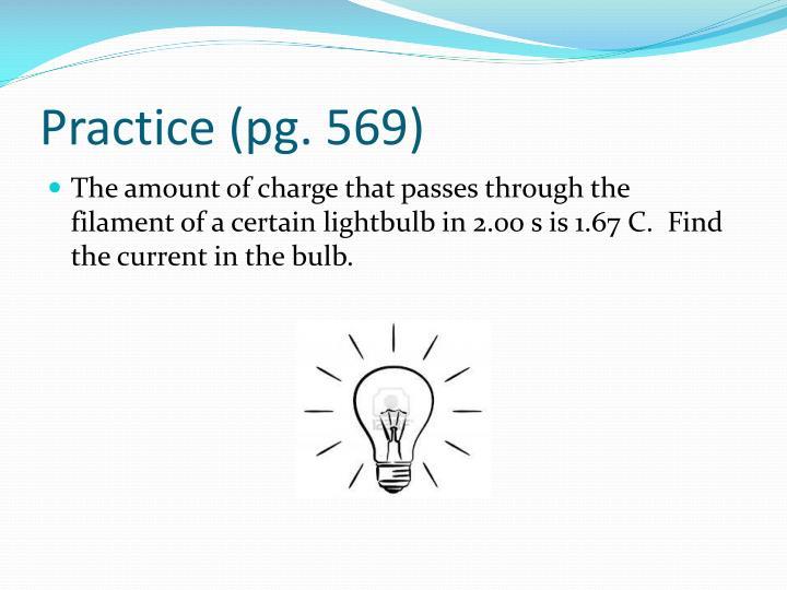 Practice (pg. 569)
