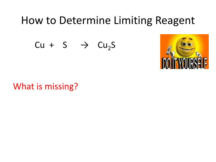 How to Determine Limiting Reagent