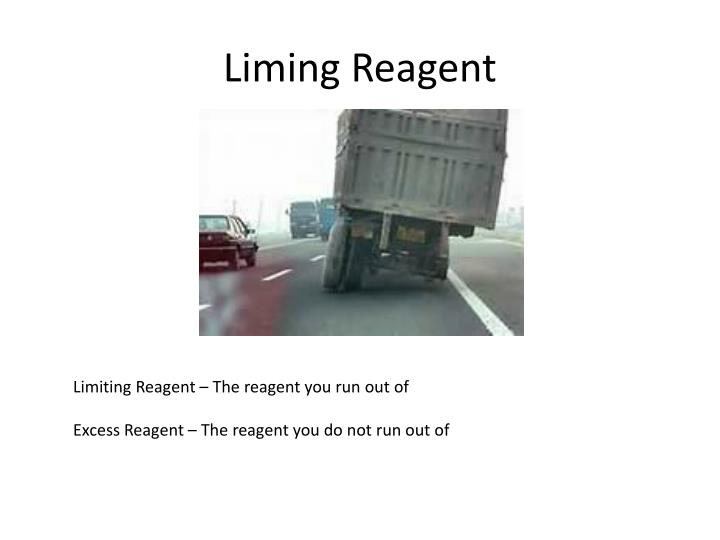 Liming Reagent