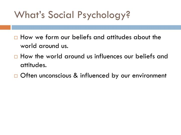 What's Social Psychology?