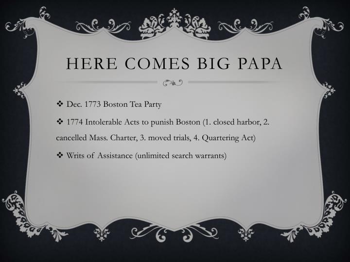 Here comes Big papa