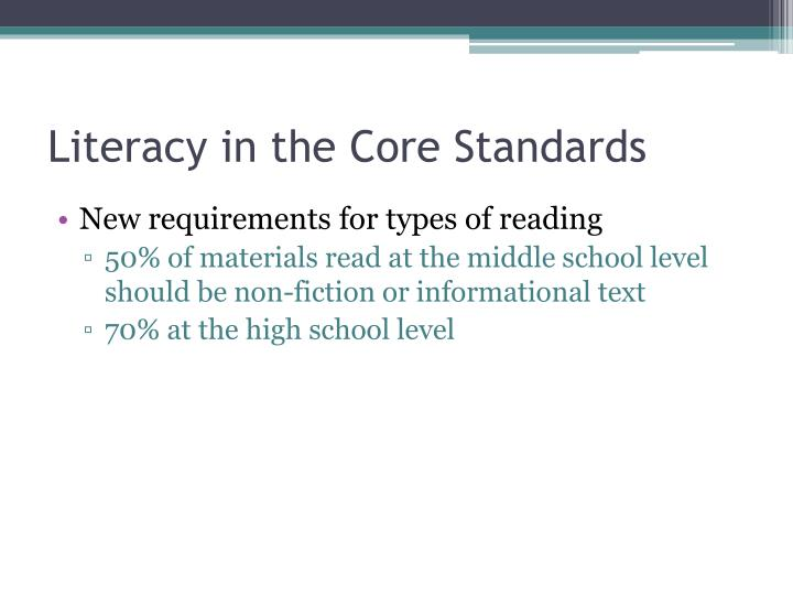 Literacy in the Core Standards
