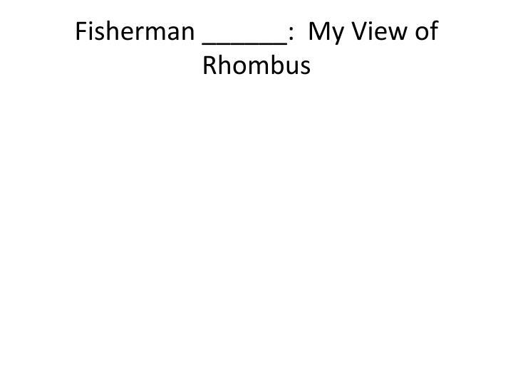 Fisherman ______: