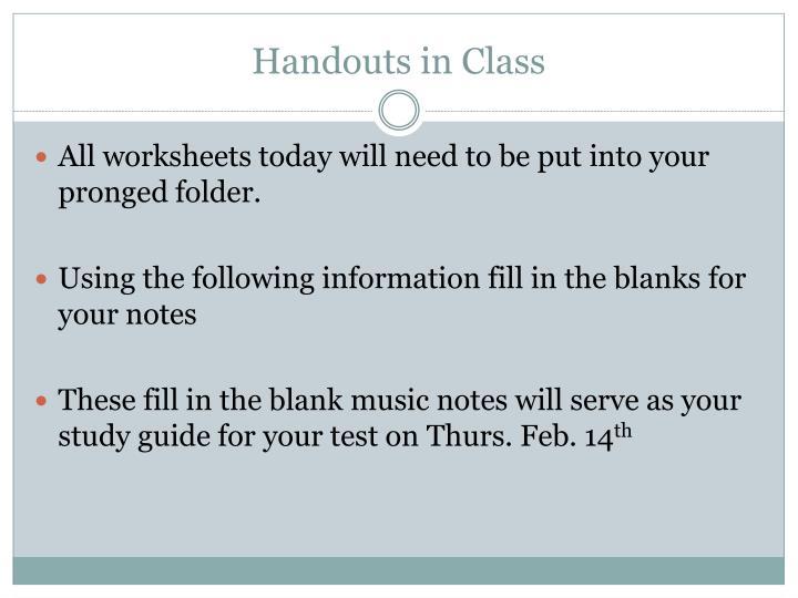 Handouts in Class