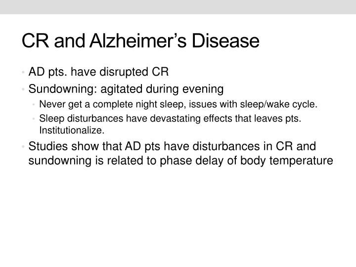 CR and Alzheimer's Disease