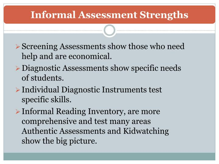 Informal Assessment Strengths
