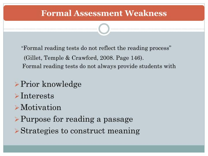 Formal Assessment Weakness