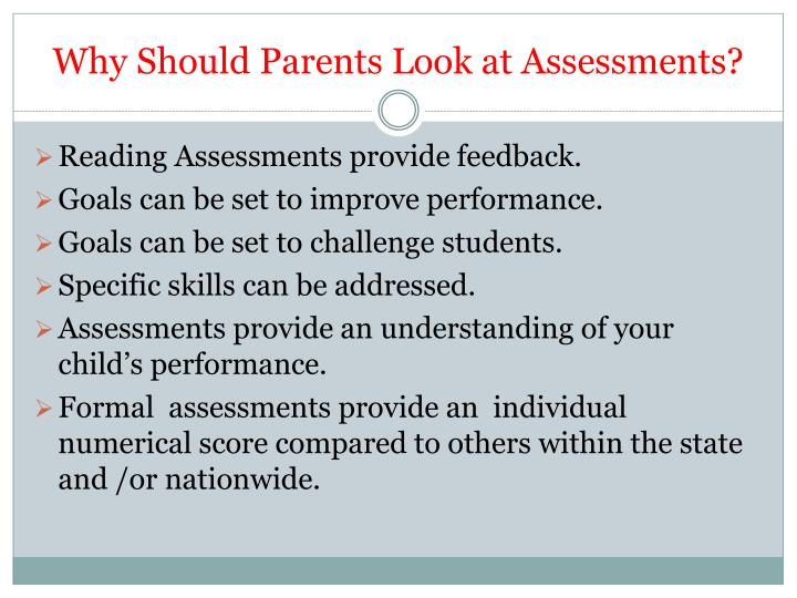 Why should parents look at assessments