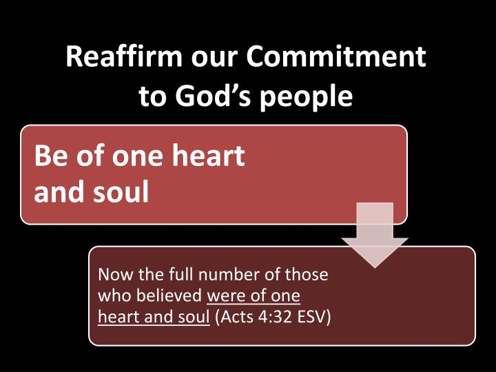 Reaffirm our Commitment to God's people