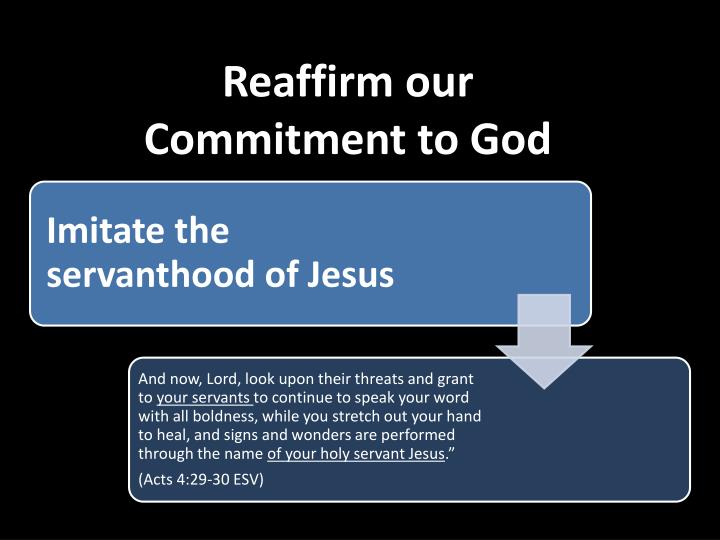 Reaffirm our Commitment to God