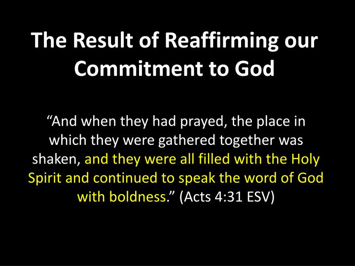 The Result of Reaffirming our Commitment to God