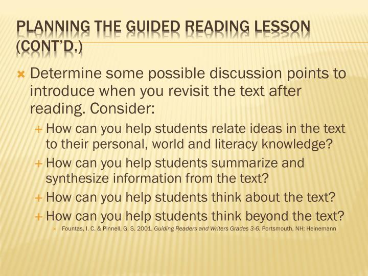 Determine some possible discussion points to introduce when you revisit the text after reading. Consider: