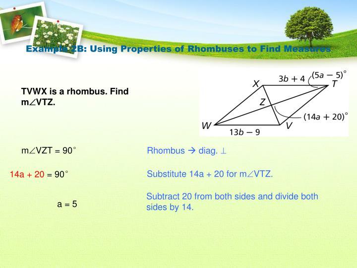 Example 2B: Using Properties of Rhombuses to Find Measures