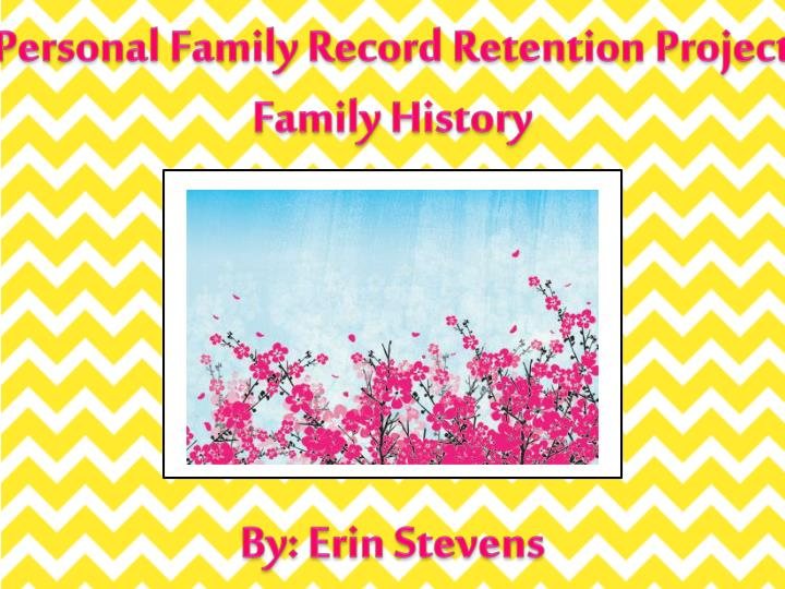 Personal Family Record Retention Project