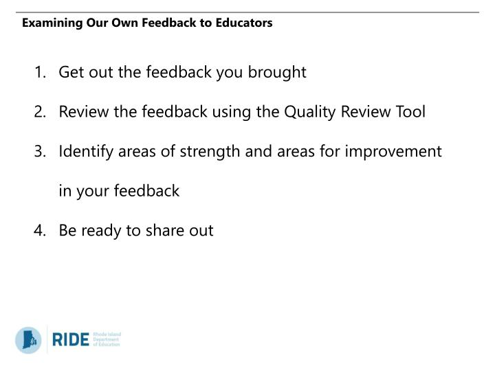 Examining Our Own Feedback to Educators