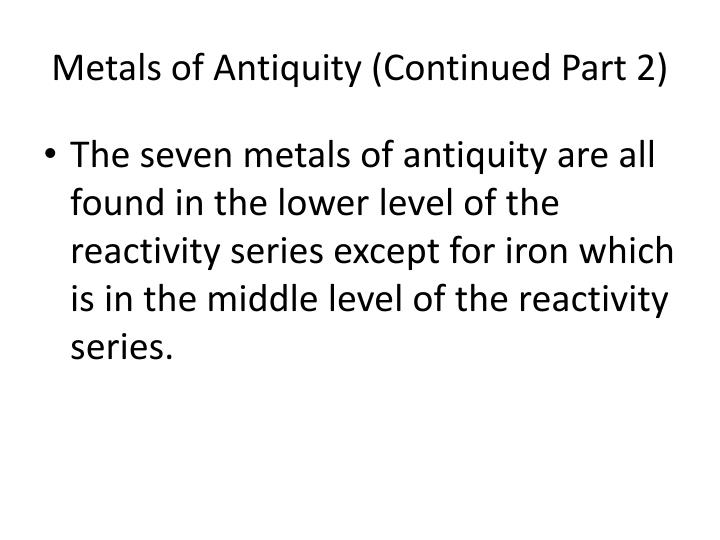 Metals of Antiquity (Continued Part 2)