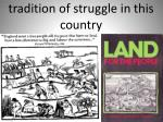 tradition of struggle in this country