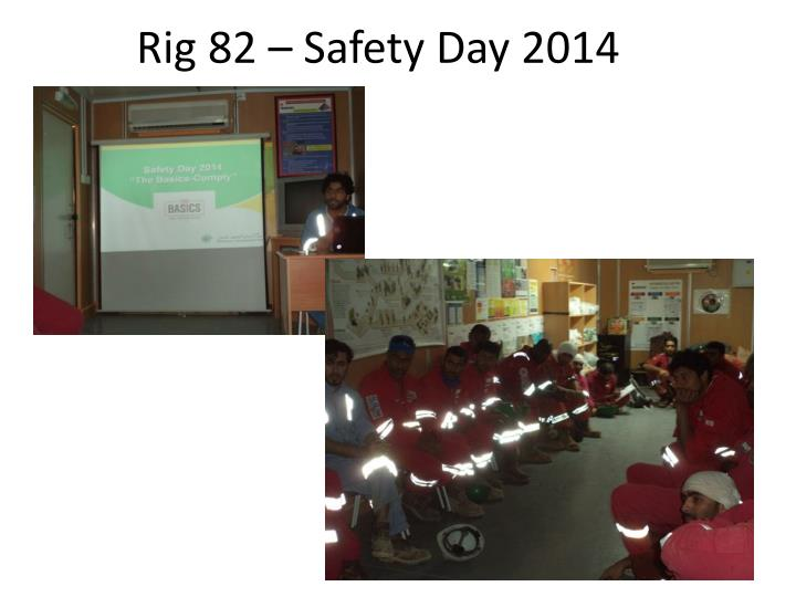Rig 82 safety day 2014