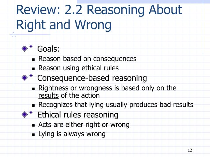 Review: 2.2 Reasoning About Right and Wrong