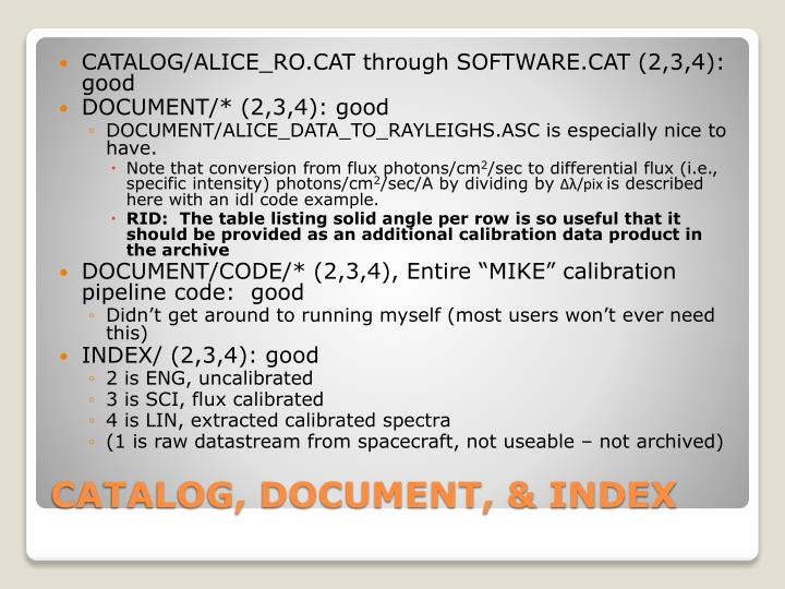 CATALOG/ALICE_RO.CAT through SOFTWARE.CAT (2,3,4):  good