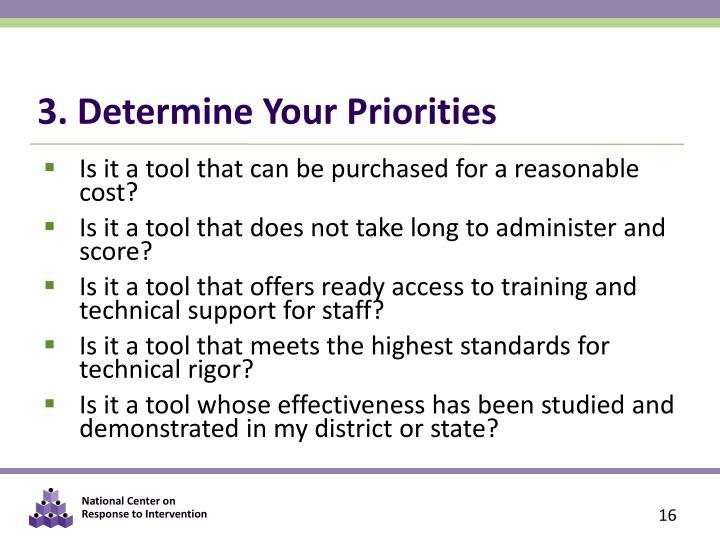 3. Determine Your Priorities