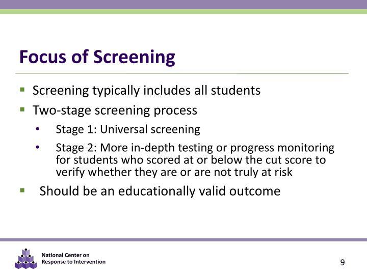 Focus of Screening