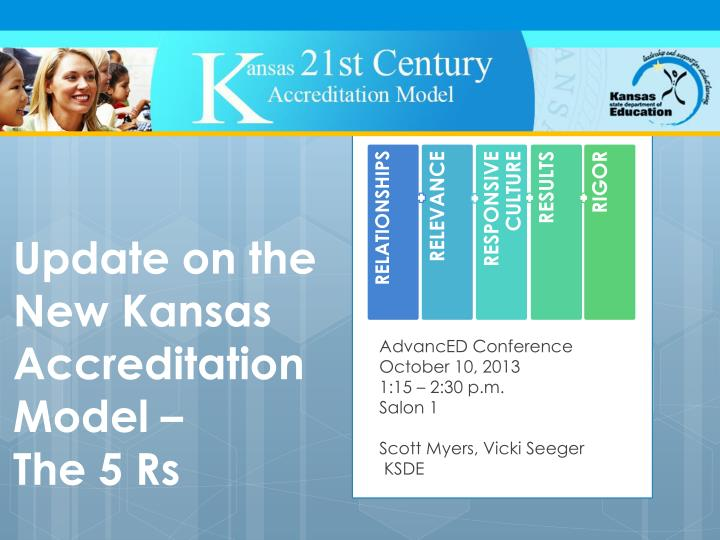 Update on the new kansas accreditation model the 5 rs