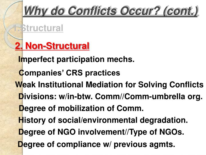 Why do Conflicts Occur? (cont.)