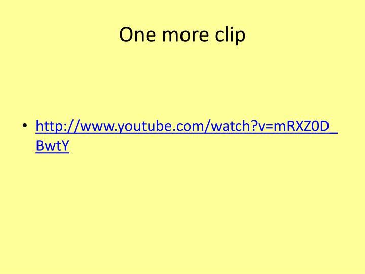 One more clip