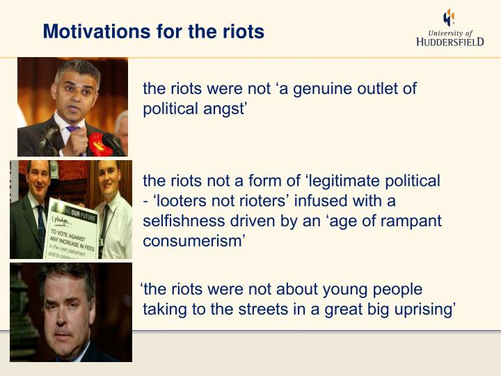 Motivations for the riots
