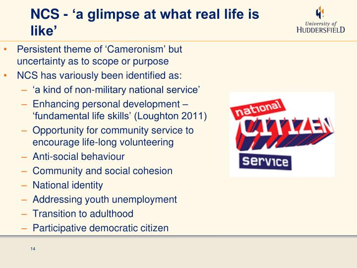 NCS - 'a glimpse at what real life is like'