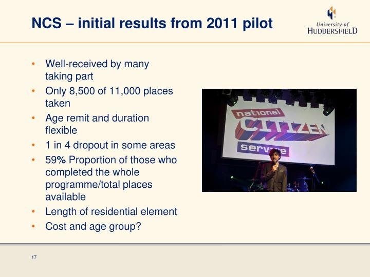 NCS – initial results from 2011 pilot