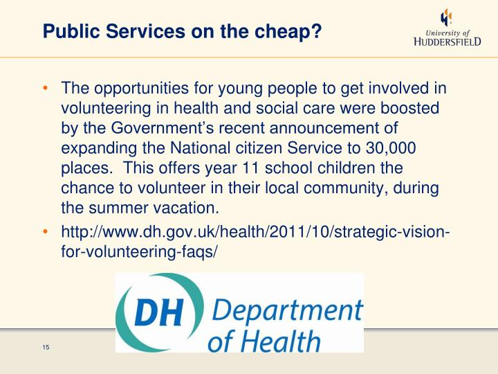Public Services on the cheap?