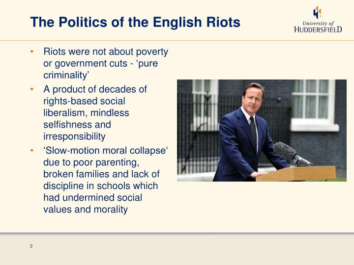 The Politics of the English Riots