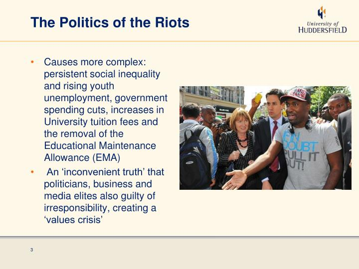 The Politics of the Riots