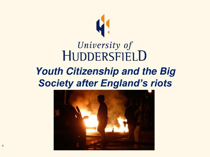 Youth Citizenship and the Big Society after England's riots