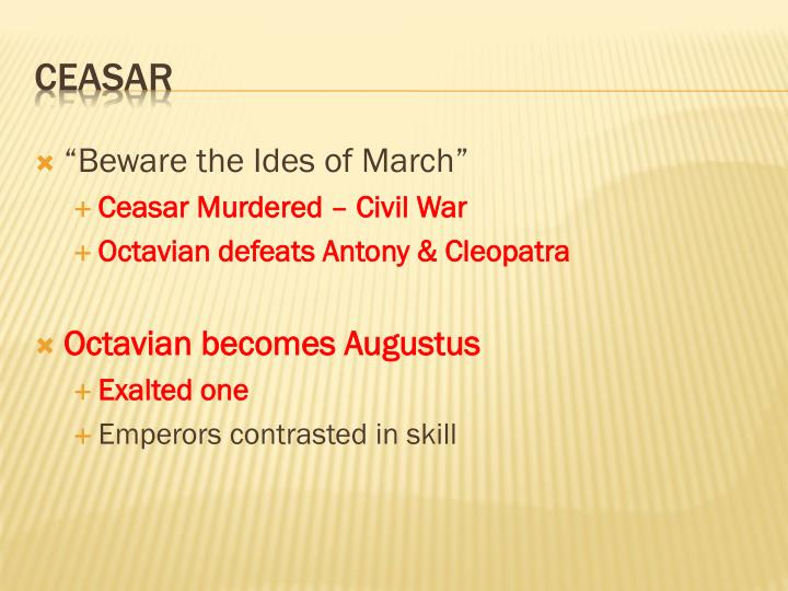 """Beware the Ides of March"""