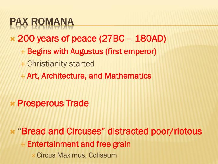 200 years of peace (27BC – 180AD)