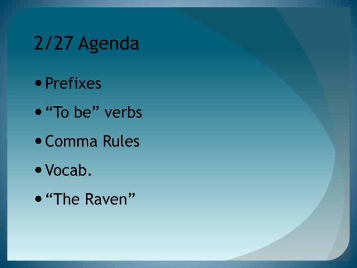 2/27 Agenda