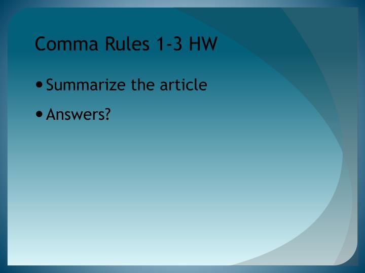 Comma Rules 1-3 HW