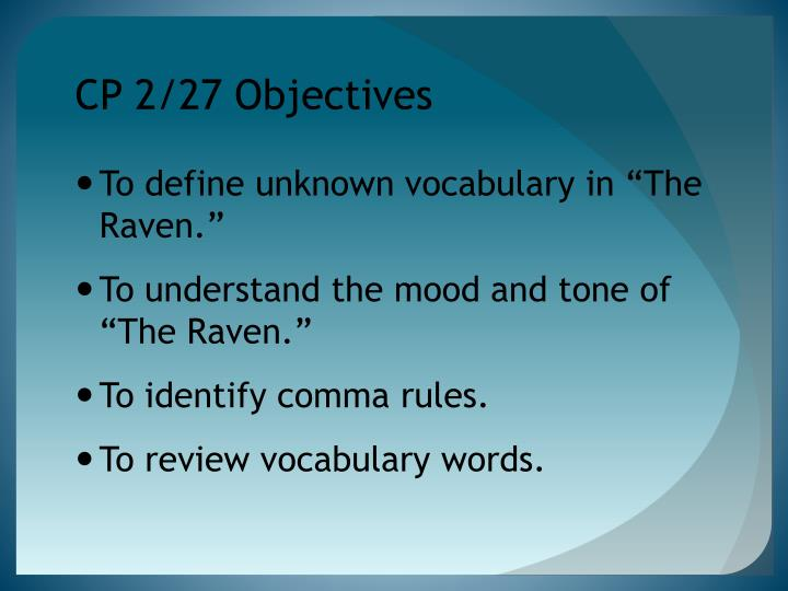 CP 2/27 Objectives