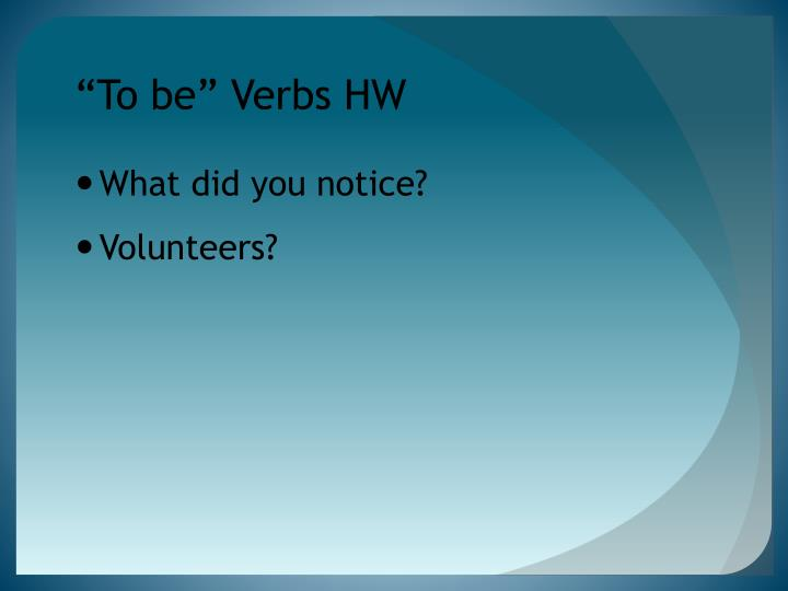 """To be"" Verbs HW"