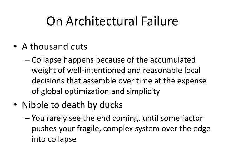On Architectural Failure