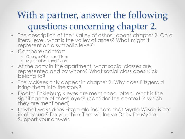 With a partner answer the following questions concerning chapter 2