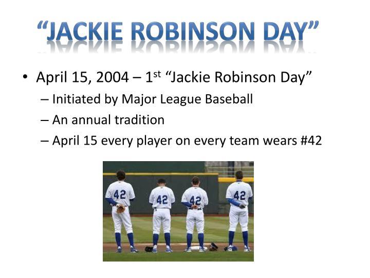 """""""Jackie Robinson Day"""""""