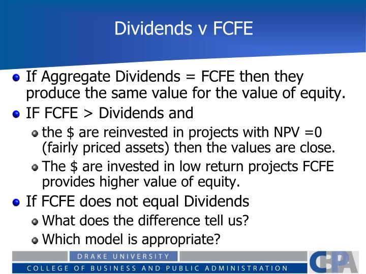 Dividends v FCFE