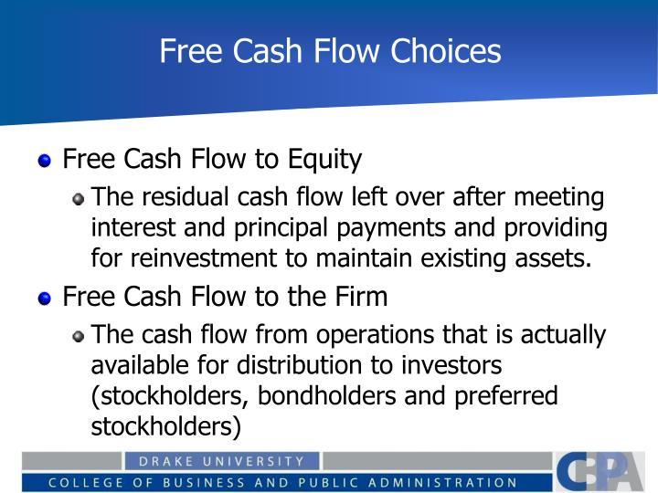 Free Cash Flow Choices