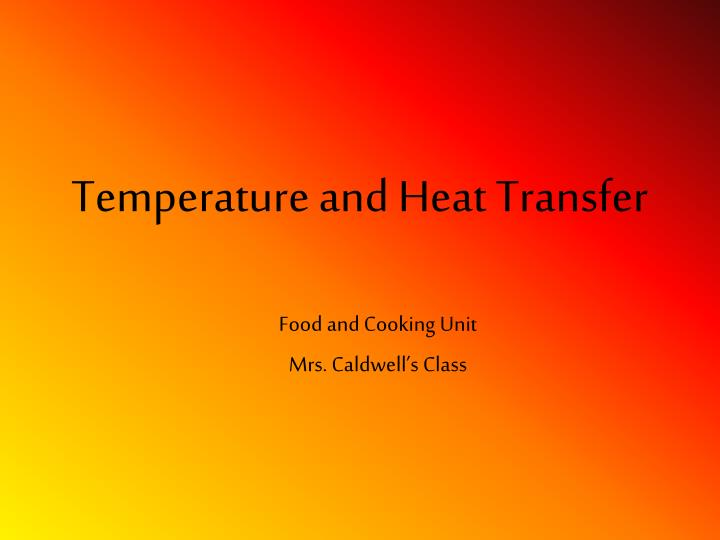 Temperature and Heat Transfer